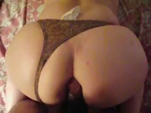 on panties with Girls ass getting fucked